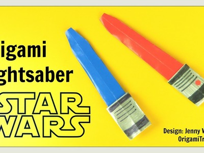 Star Wars Crafts - Origami Lightsaber - Star Wars Origami - DIY Paper Lightsaber