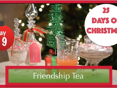 DIY The Most DELICIOUS Holiday Tea EVER! | 19th Day of Christmas 2015!