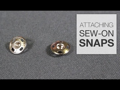 How to Attach Sew-On Snaps