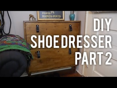 How to Make Shoe Dresser Part 2 : DIY