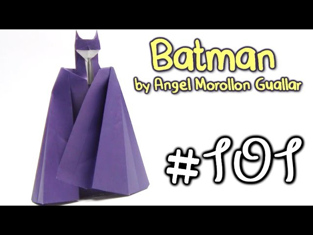 Origami BATMAN by Angel Morollon Guallar - Yakomoga Origami tutorial