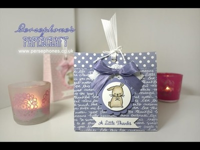 Little Bunny Thanks Bag | Stampin' Up (UK) with Persephone's Papercraft