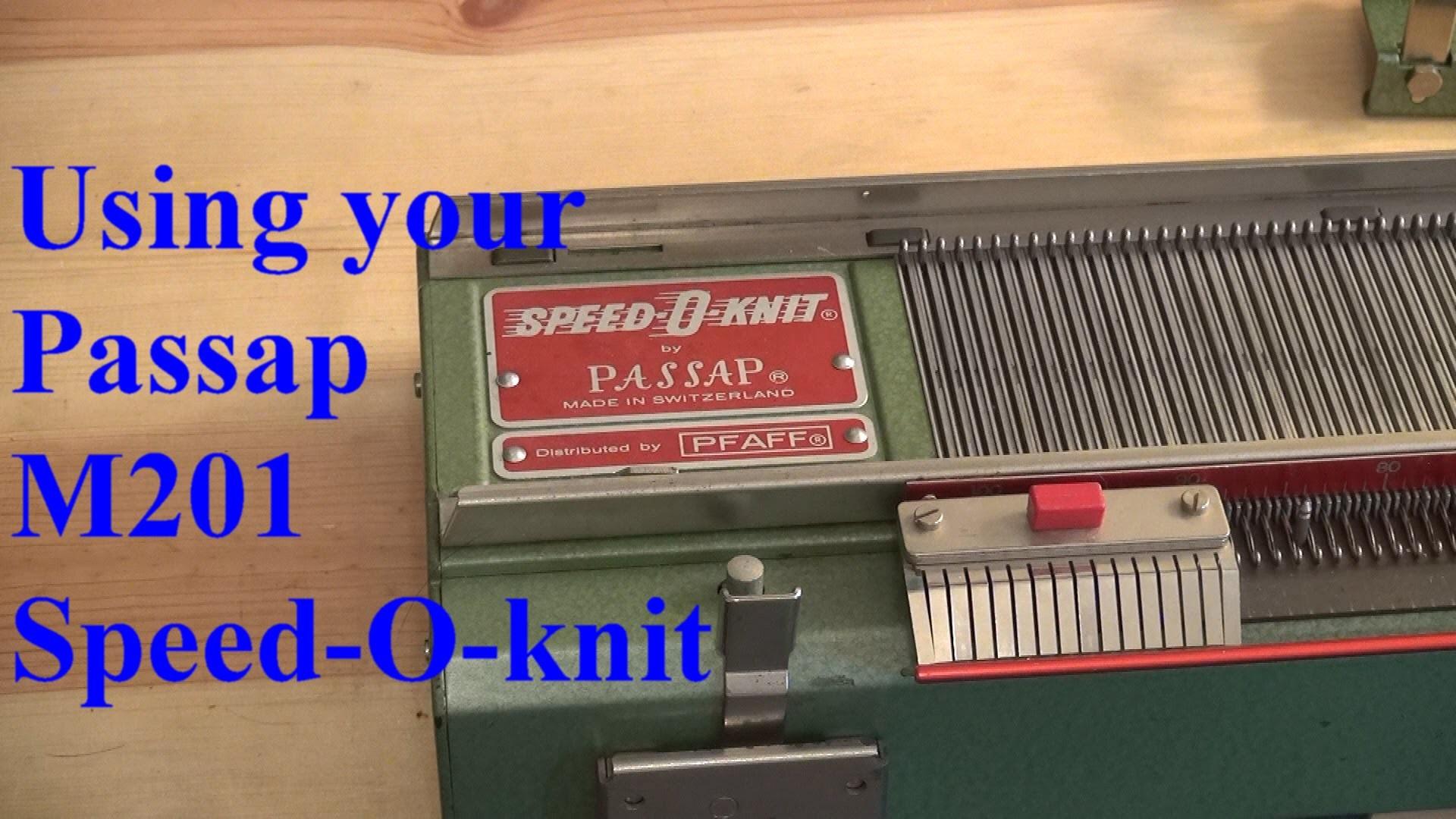 Passap M01 Speed O Knit Part 1