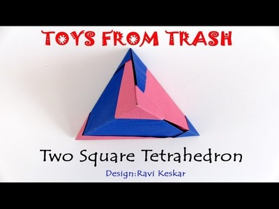 Two Square Tetrahedron |  Marathi | Maths with Origami