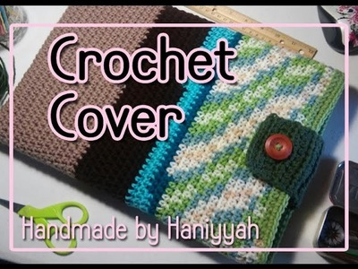Vol 40 - My latest project, a Crochet cover for my laptop or flatbed scanner