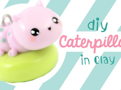 Caterpillar Clay Charm | Kawaii Friday