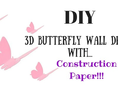 DIY 3D Butterfly Wall Decoration