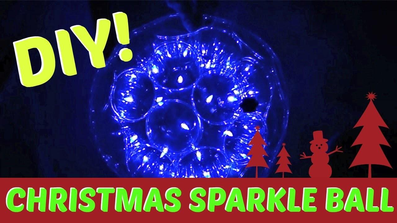 DIY CHRISTMAS SPARKLE BALL #VLOGMAS DAY 15