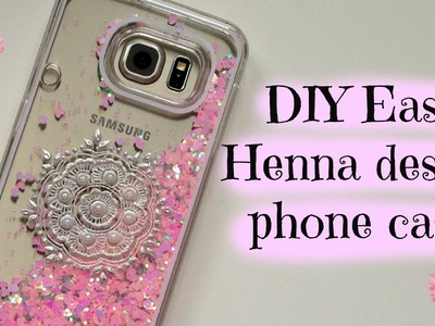 DIY Easy decorated phone case Tutorial | Henna Art by Aroosa
