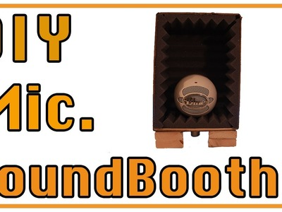 DIY Microphone Sound Booth
