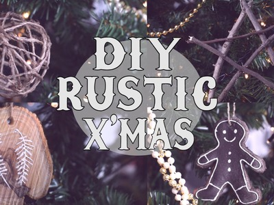 DIY Rustic Christmas Tree Ornaments
