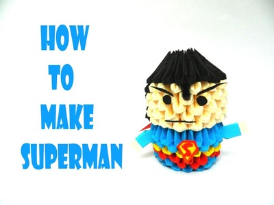 How to make 3D Origami Superman (HD)