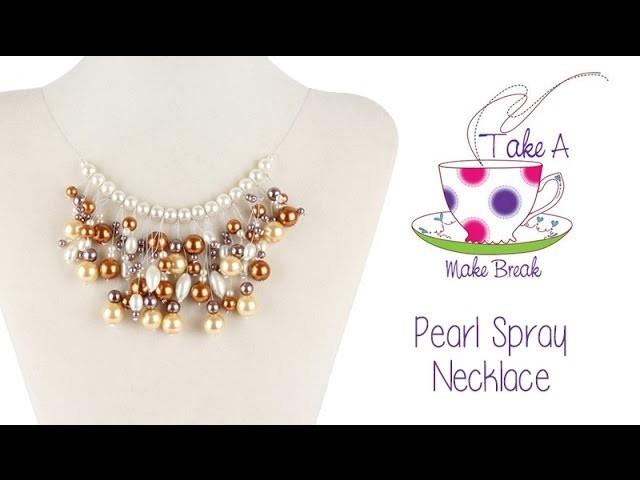 Pearl Spray Necklace | Take a Make Break with Sarah Millsop