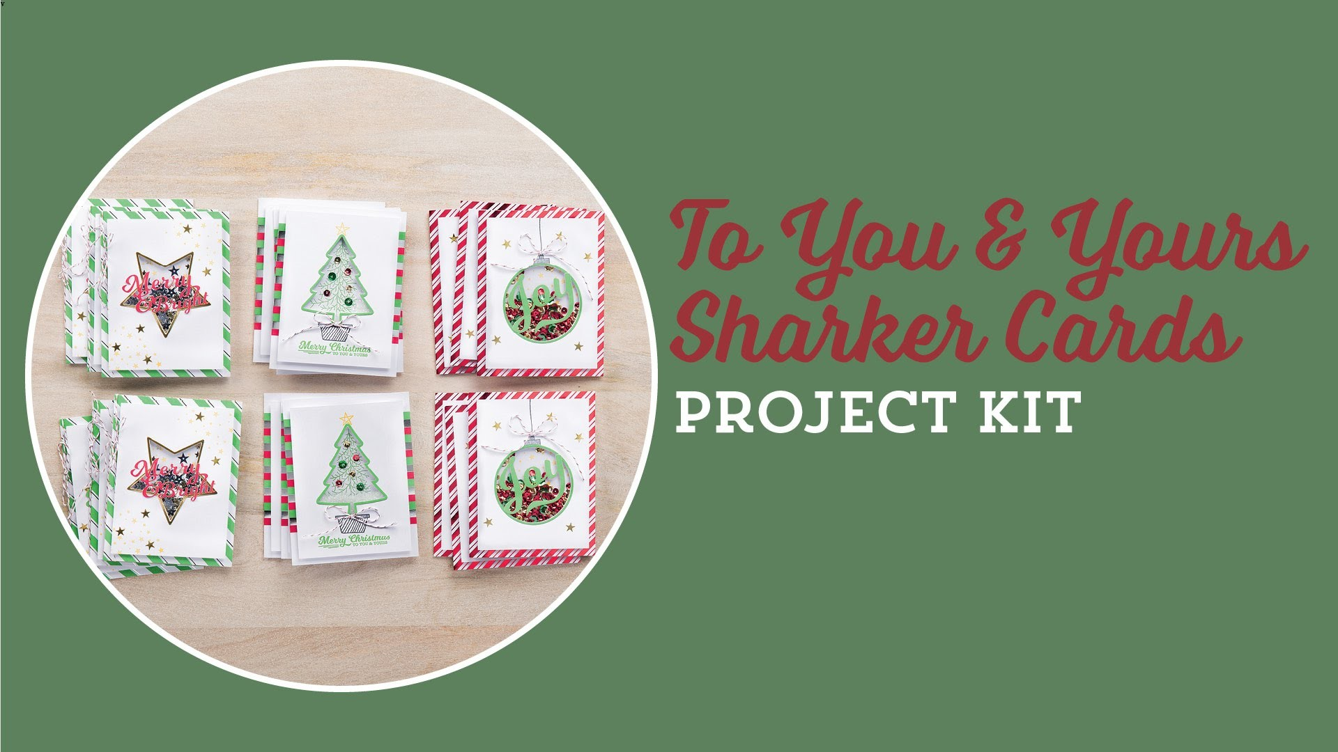 To You & Yours Shaker Cards Project Kit by Stampin' Up!