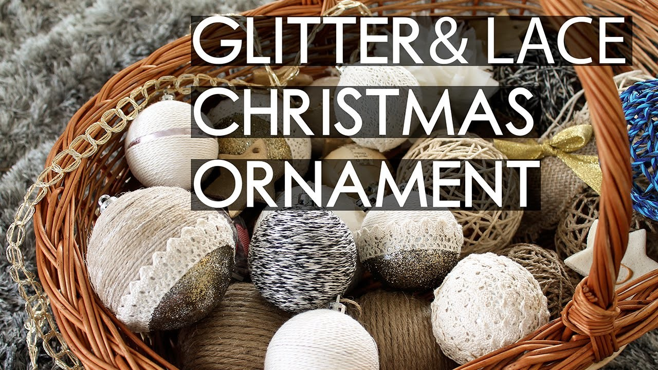 Design Globes: yarn, glitter and lace | DIY Rustic Christmas Decorations (part. 5)