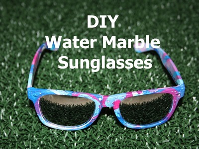 DIY Custom Sunglasses | Water Marble
