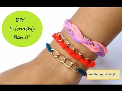 DIY Friendship Band Making : 3 EASY Wool & Chain Bracelets!!