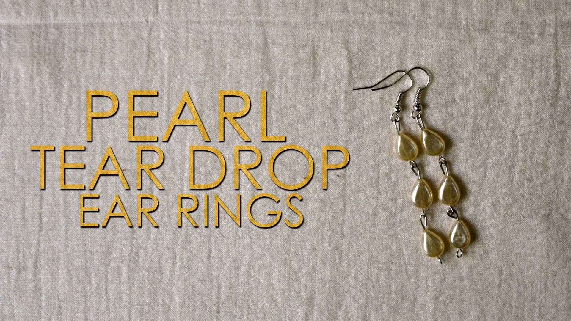 DIY : Pearl Tear Drop Ear Rings | Ear Rings | Simple Ear Rings