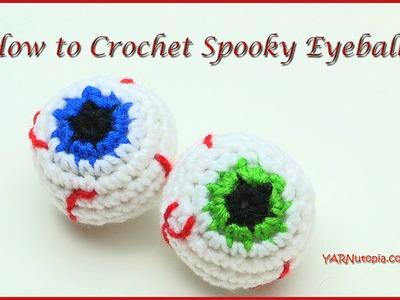 How to Crochet Spooky Eyeballs