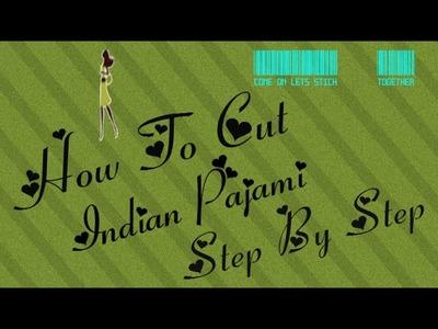 How to cut indian pajami