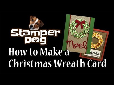 How to Make a Christmas Wreath Card
