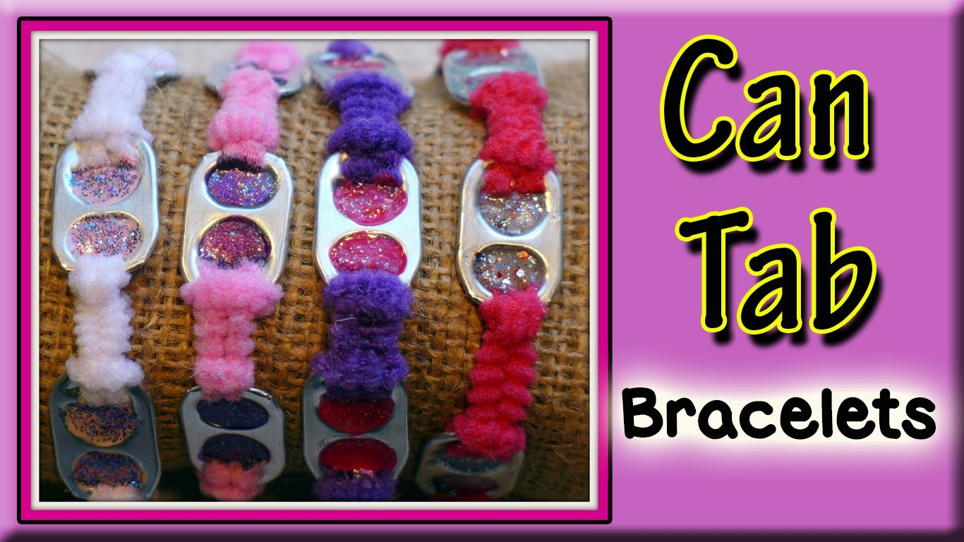 How To Make Can Tab Bracelets
