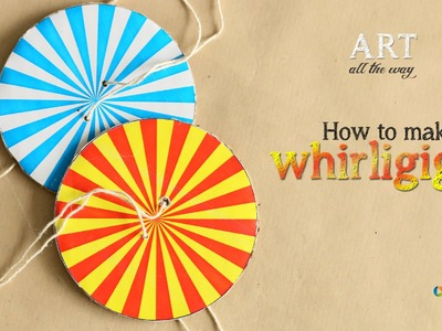 How to make Whirligig