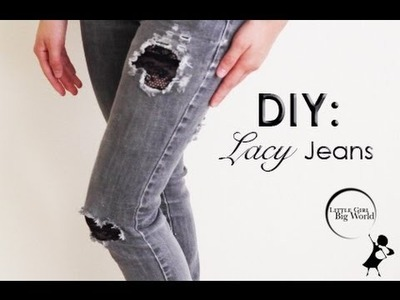 How To: Patch Up Cute Denim Jeans With Lace DIY Easy Lacy Jeans