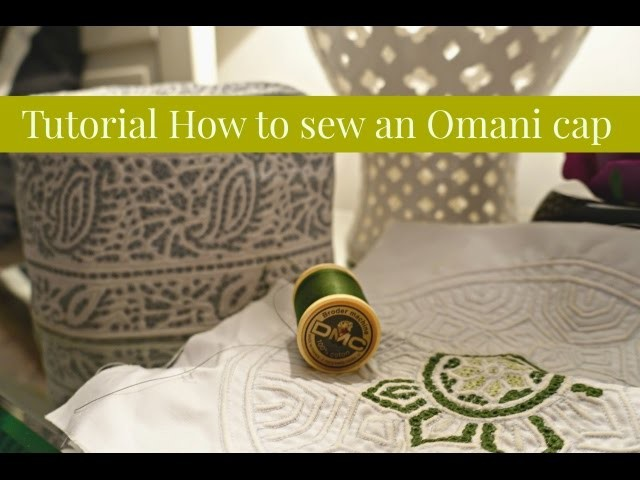 Tutorial on How to Sew an Omani Cap I The Sewist