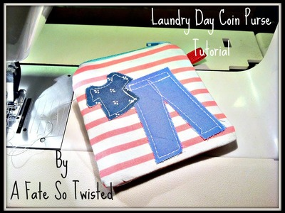 How To Make A Laundry Day Coin Purse