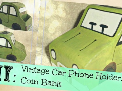 DIY: CAR PHONE HOLDER.COINBANK || 2-IN-1 DIY || alphabetstory