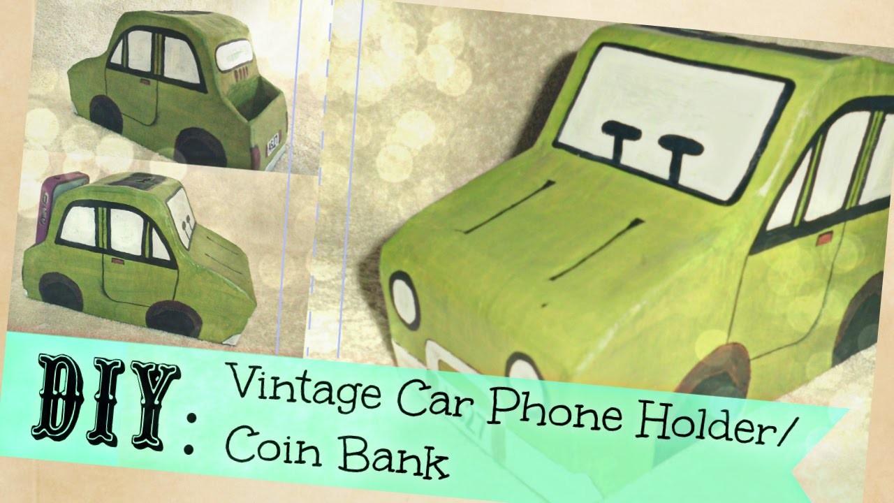 DIY: CAR PHONE HOLDER.COINBANK    2-IN-1 DIY    alphabetstory