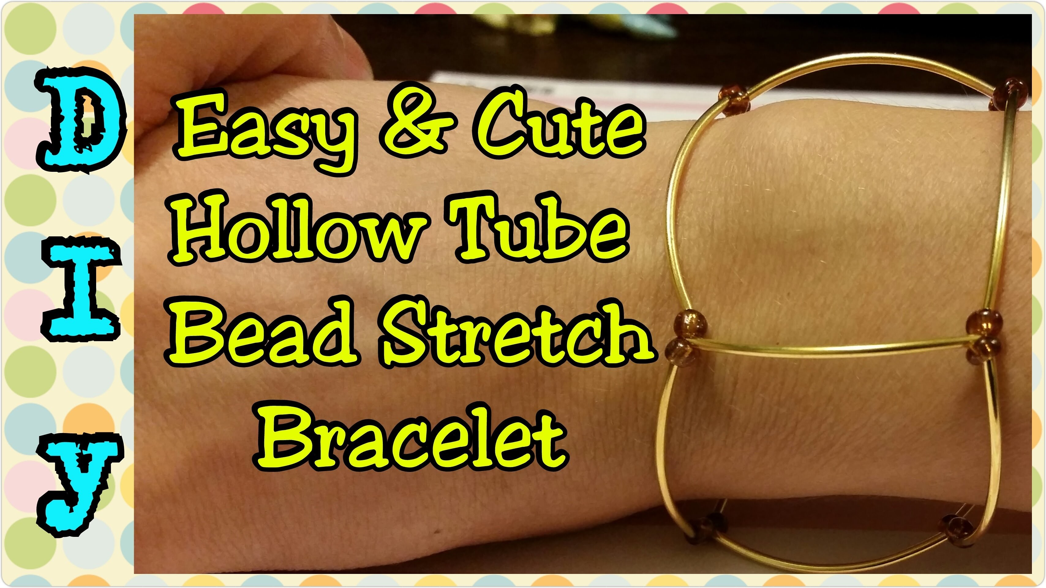 DIY Easy and Cute Hollow Tube Bead Stretch Bracelet