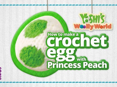 How To Make A Yarn Yoshi Egg with Princess Peach! (DIY)