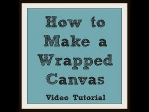 How to Wrap Your Own Canvas Wall Art | Upcycle | DIY Series Video 2