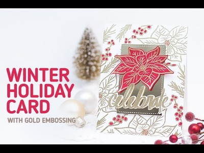 Altenew: Poinsettia Card with Gold Embossed Background