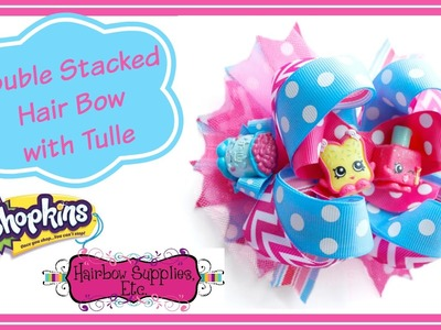 How to Add Tulle to a Hair Bow - Shopkins Hair Bow Tutorial - Hairbow Supplies, Etc.