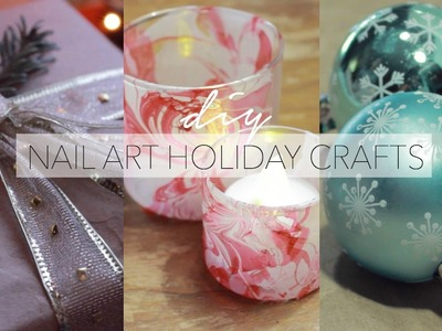 4 EASY Holiday DIY Crafts Using Nail Art Supplies