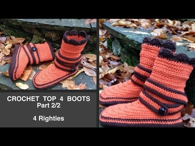 Come & Crochet MAIN PART OF BOOTS - Part 2.3 (4 Righties)