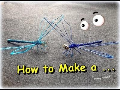 "Como  Hacer  ""Libelula en Alambre""  || How  to  Make  a ""Wire DragonFly"" - By Puntoy Alambre"