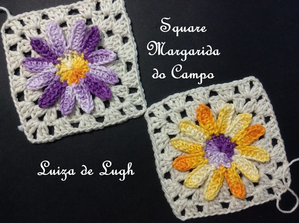 Crochê - Square Margarida do Campo #Luiza de Lugh