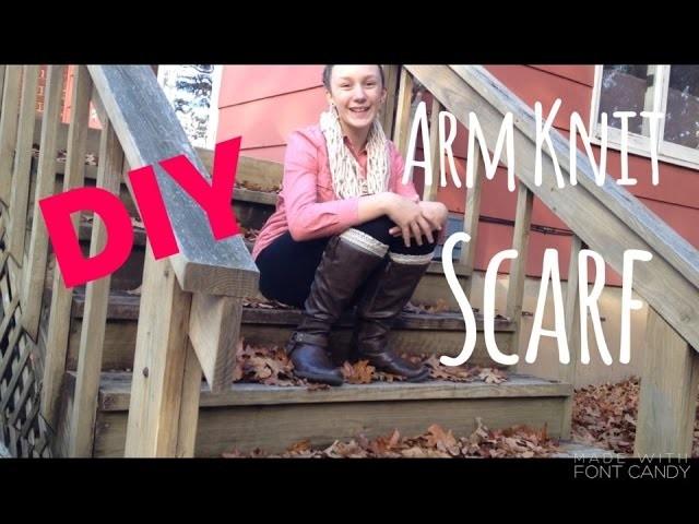 DIY Arm Knit Scarf Tutorial