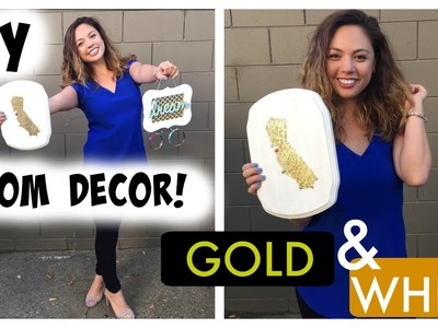 DIY ROOM DECOR! Gold & White!