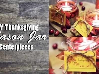 DIY Thanksgiving Mason Jar Centerpieces | Last Minute Holiday DIY