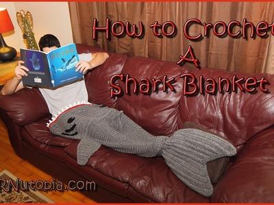 How to Crochet a Shark Blanket