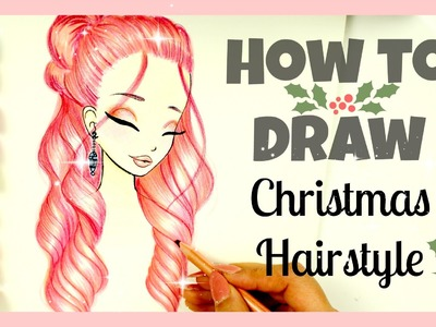 How to Draw and Color Christmas Hairstyle | Xmas Series