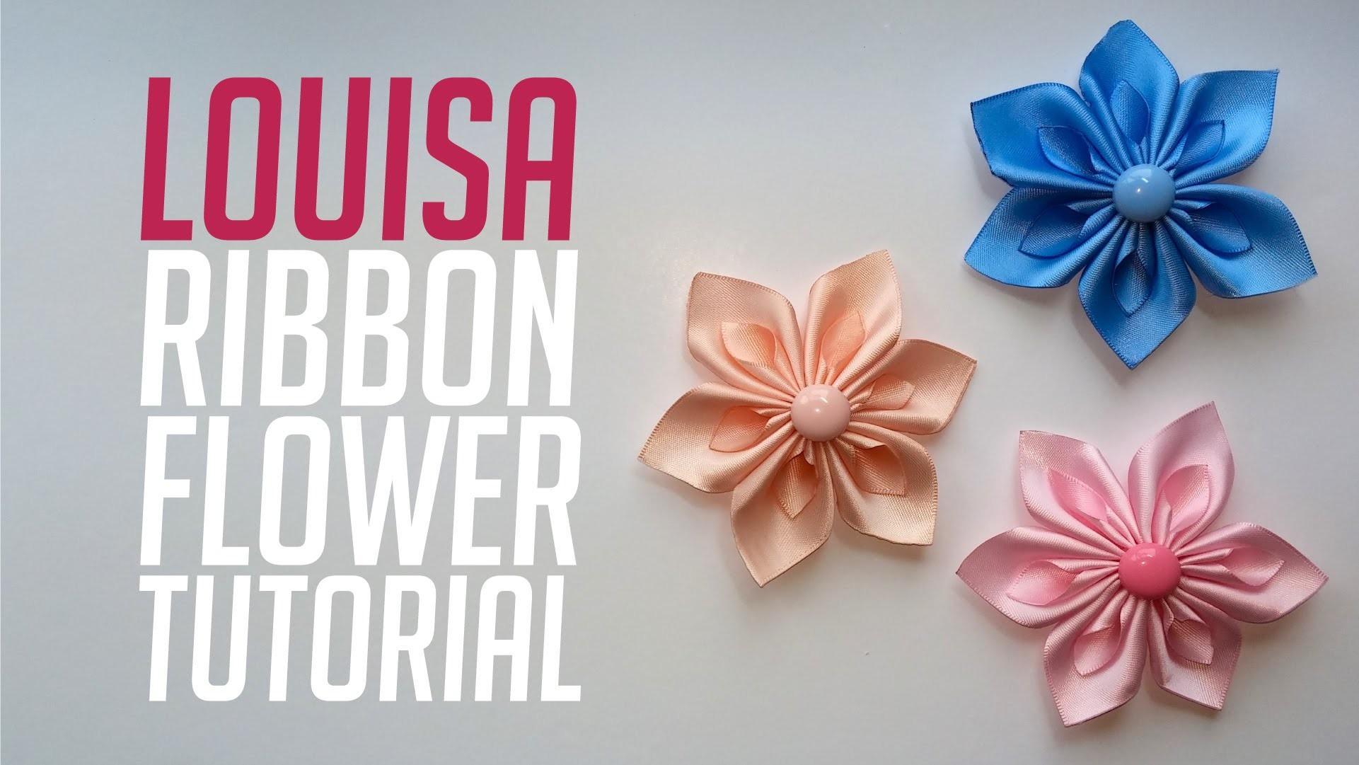 Louisa Ribbon Flower - Kanzashi Tutorial