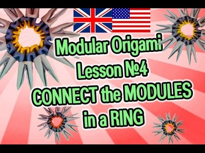 Modular origami  Lesson №4  Connecting the modules in a ring