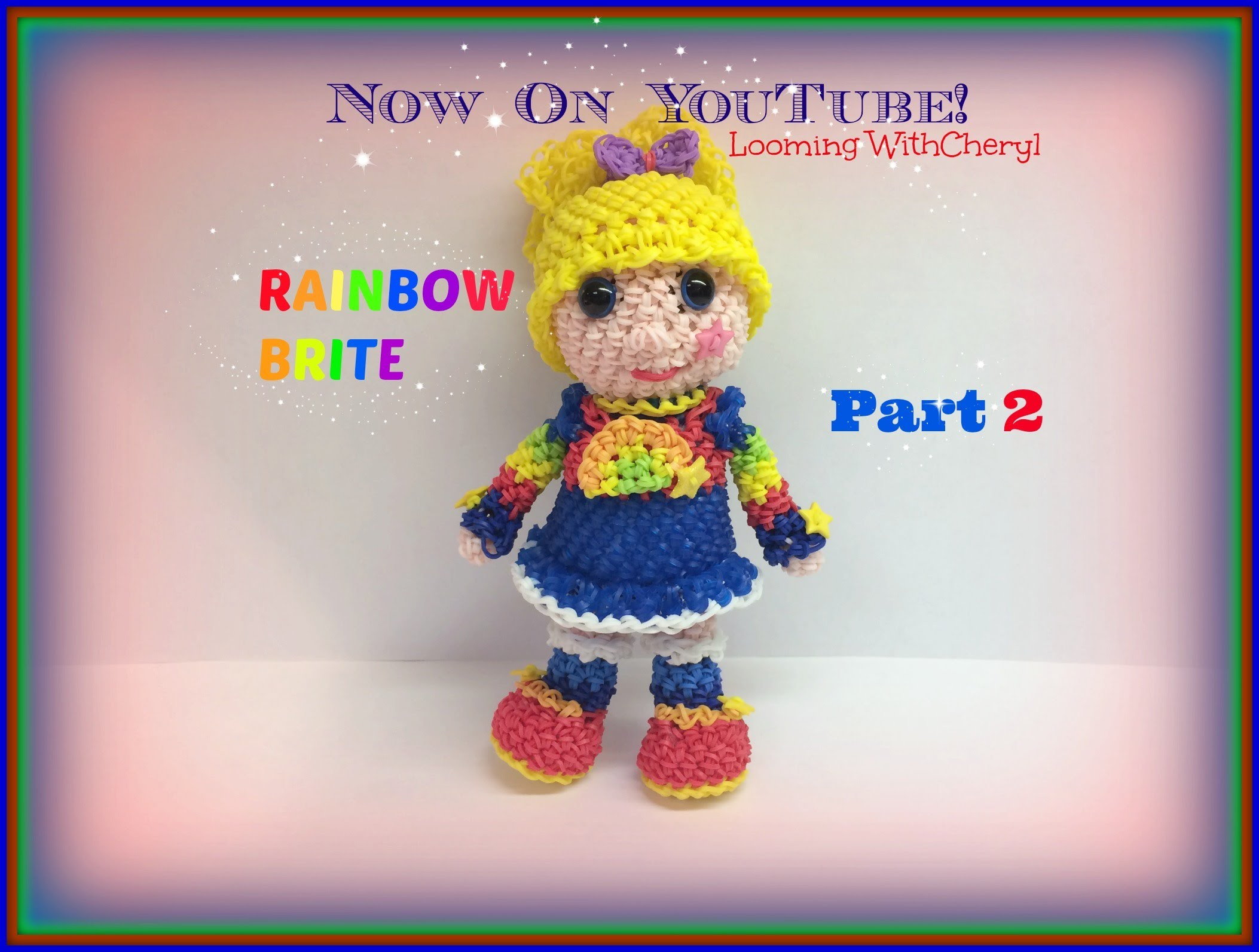Rainbow Loom Rainbow Brite Doll (Part 2 of 2) - Loomigurumi. Amigurumi Hook Only