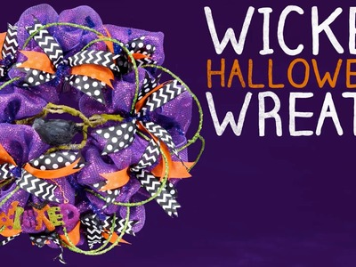 Wicked Halloween Wreath Tutorial